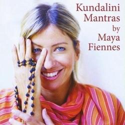 Kundalini Mantras - Maya Fiennes