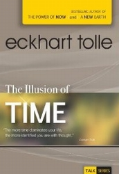 The Illusion of Time - Eckhart Tolle - dvd