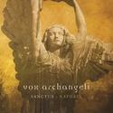 Sanctus Raphael - Vox Archangeli