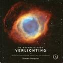 De waarheid over verlichting - Steven Norquist