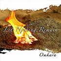 Let nothing remain - Omkara