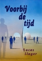 Voorbij de Tijd - Lucas Slager